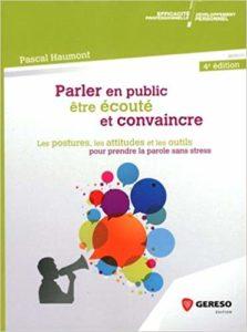``Parler en public, être écouté et convaincre`` de Pascal Haumont